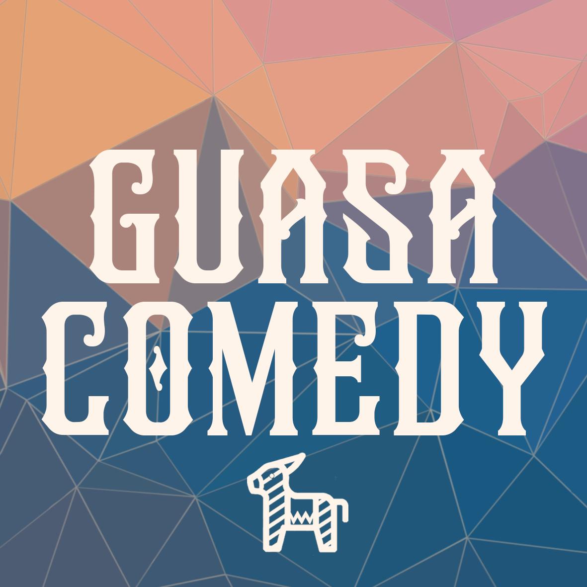 Guasa Comedy